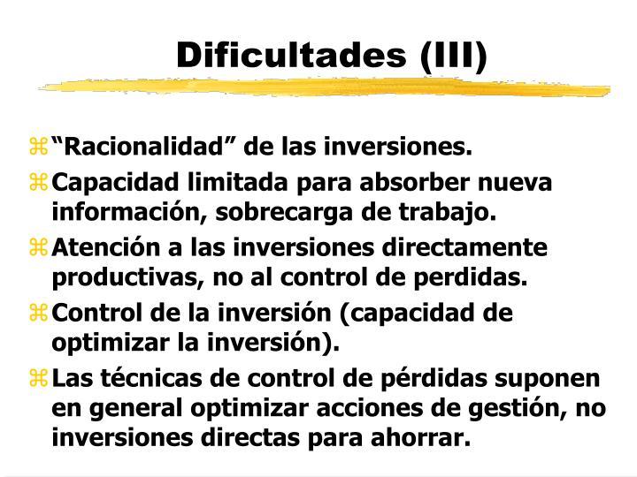 Dificultades (III)