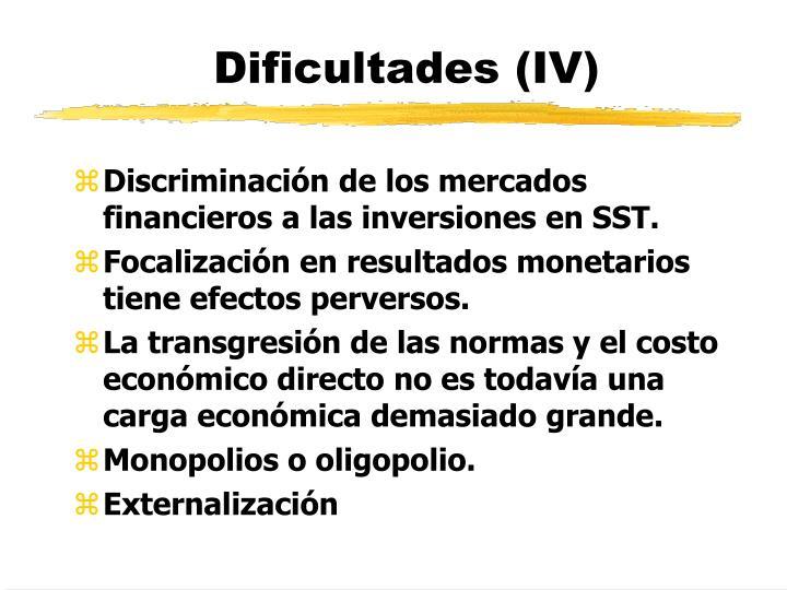 Dificultades (IV)