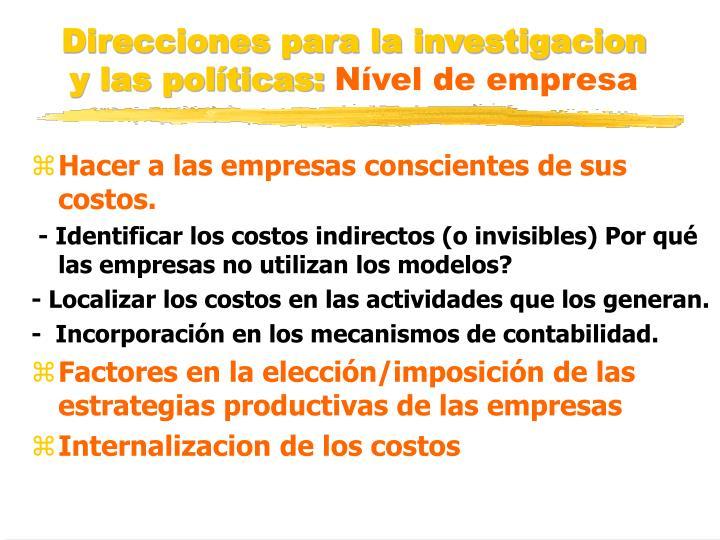 Direcciones para la investigacion y las políticas: