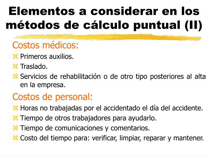 Elementos a considerar en los métodos de cálculo puntual (II)