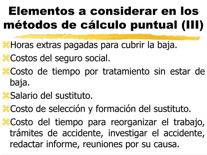 Elementos a considerar en los métodos de cálculo puntual (III)