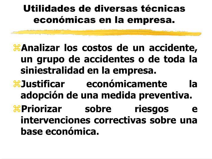 Utilidades de diversas técnicas económicas en la empresa.