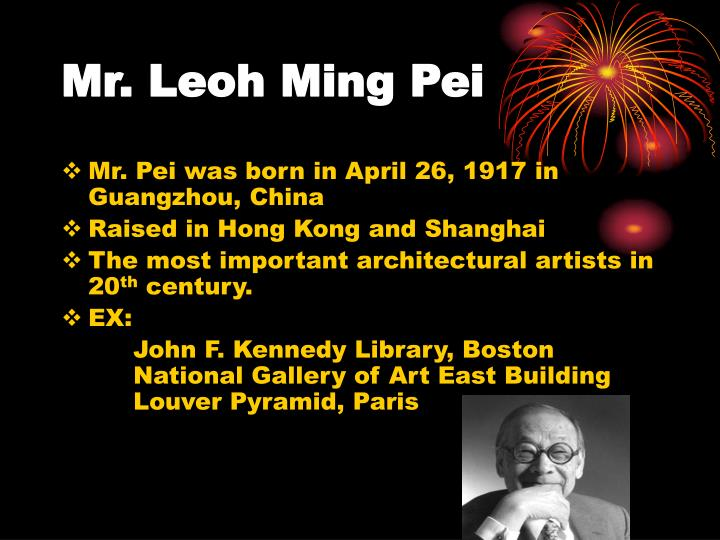 Mr. Leoh Ming Pei