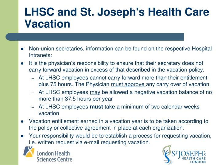 LHSC and St. Joseph's Health Care Vacation