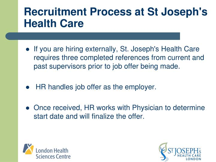 Recruitment Process at St Joseph's Health Care