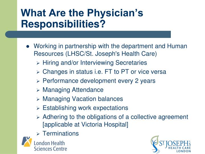 What Are the Physician's Responsibilities?