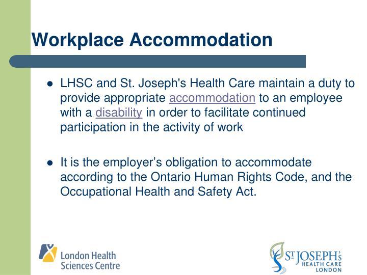 Workplace Accommodation