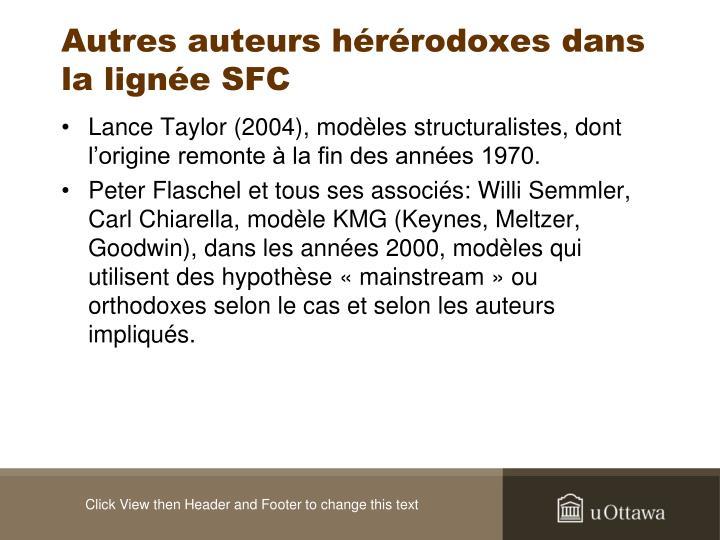 Autres auteurs hérérodoxes dans la lignée SFC
