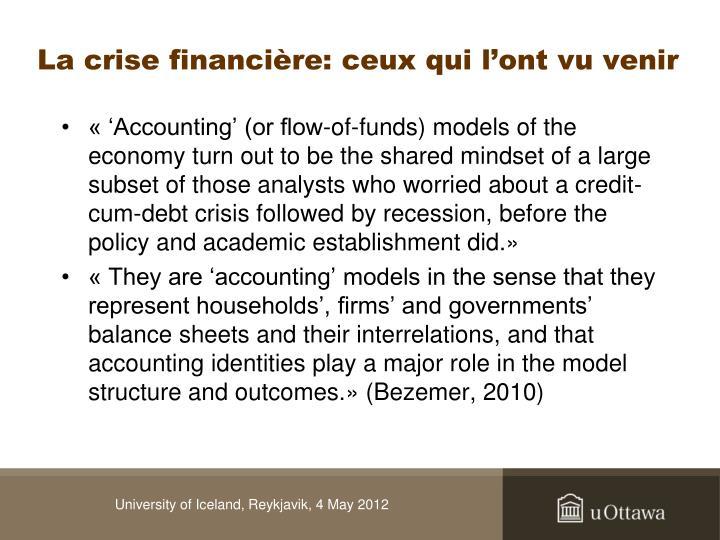 La crise financière: ceux qui l'ont vu venir