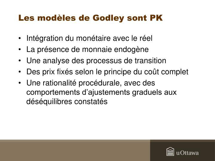 Les modèles de Godley sont PK