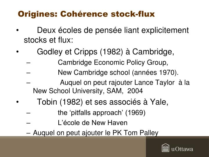 Origines: Cohérence stock-flux