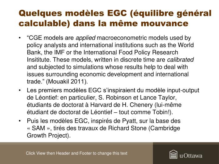 Quelques modèles EGC (équilibre général calculable) dans la même mouvance