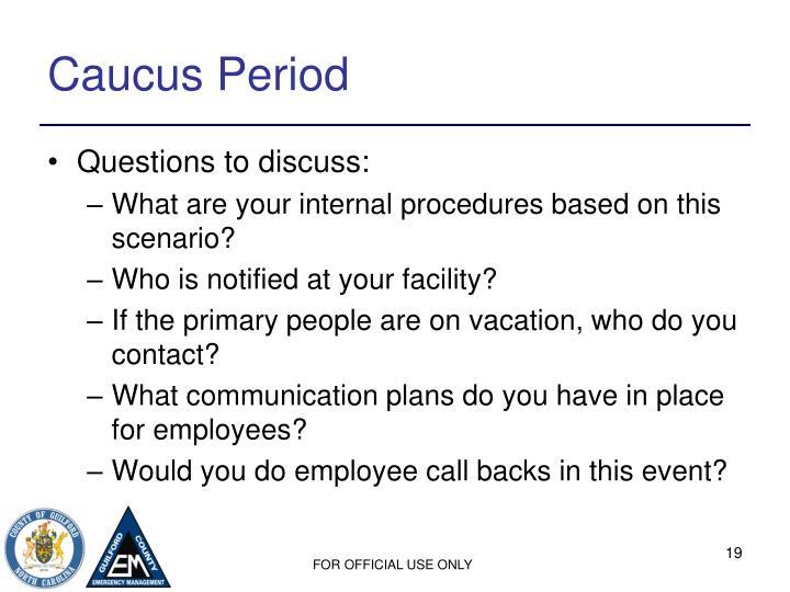 Caucus Period