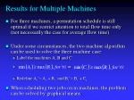 results for multiple machines