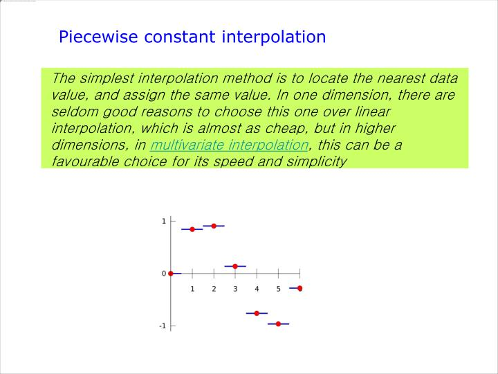 Piecewise constant interpolation