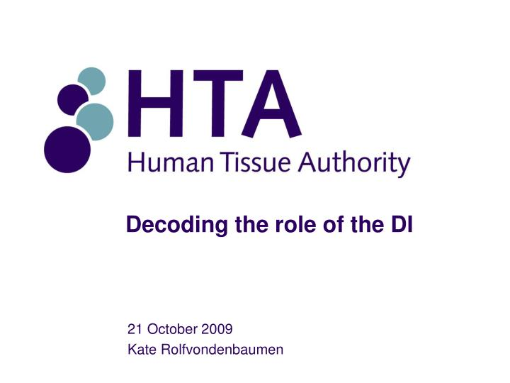 Decoding the role of the DI
