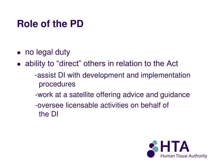 Role of the PD