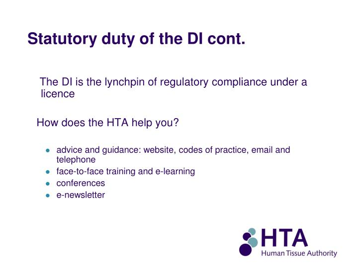 Statutory duty of the DI cont.