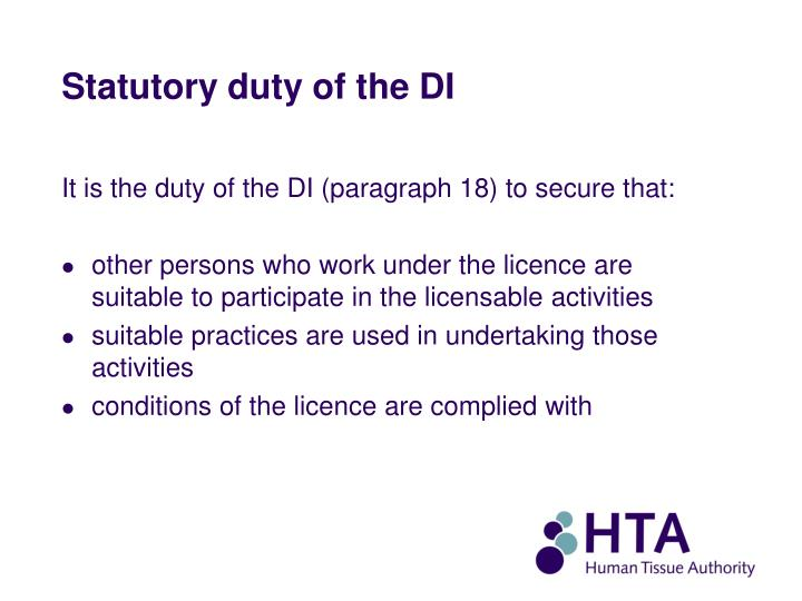 Statutory duty of the DI
