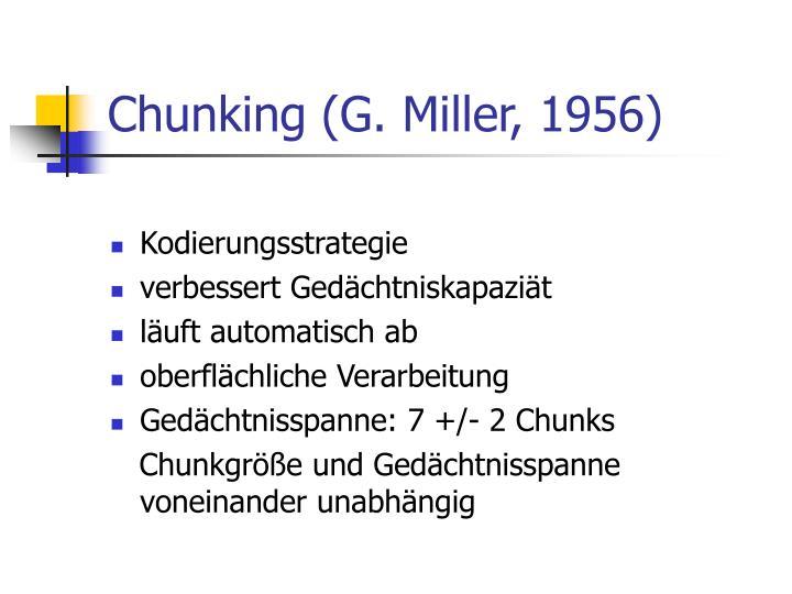 Chunking (G. Miller, 1956)