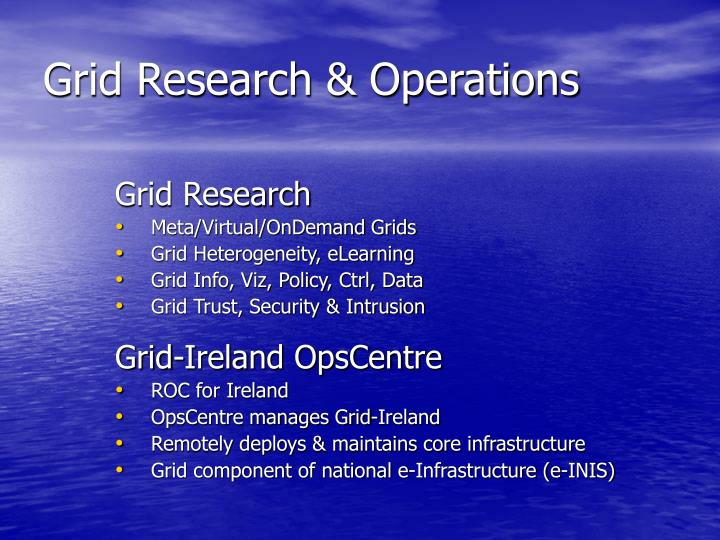 Grid research operations