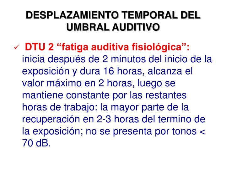 DESPLAZAMIENTO TEMPORAL DEL UMBRAL AUDITIVO