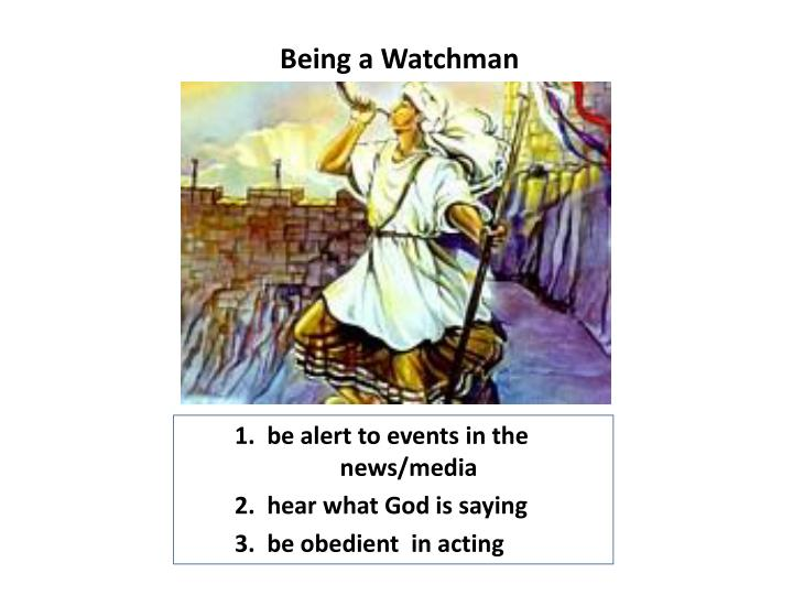 Being a Watchman