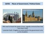 gates places of government political gates