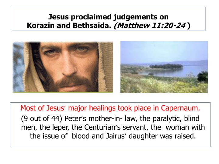 Jesus proclaimed judgements on