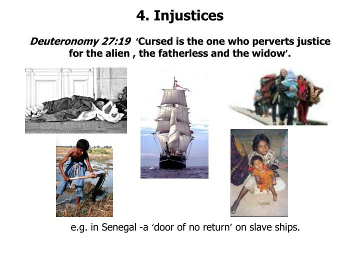 4. Injustices