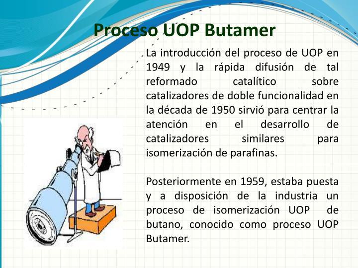 Proceso UOP Butamer