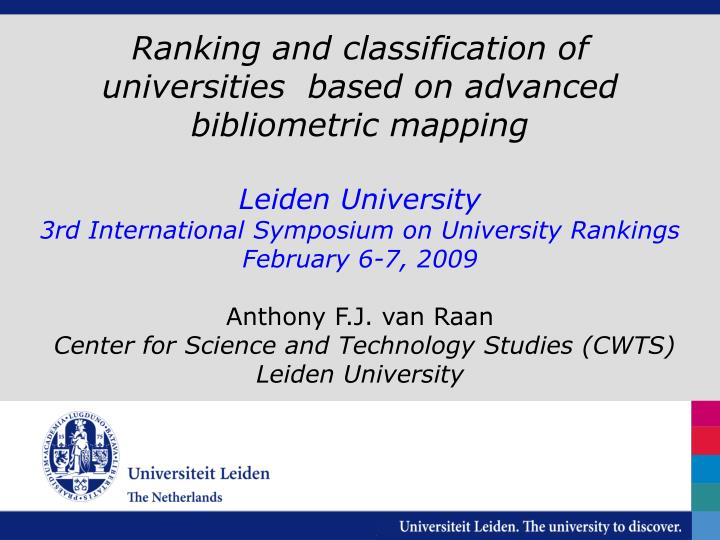 Ranking and classification of universities  based on advanced bibliometric mapping