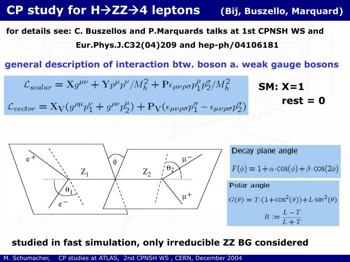 Cp study for h zz 4 leptons bij buszello marquard
