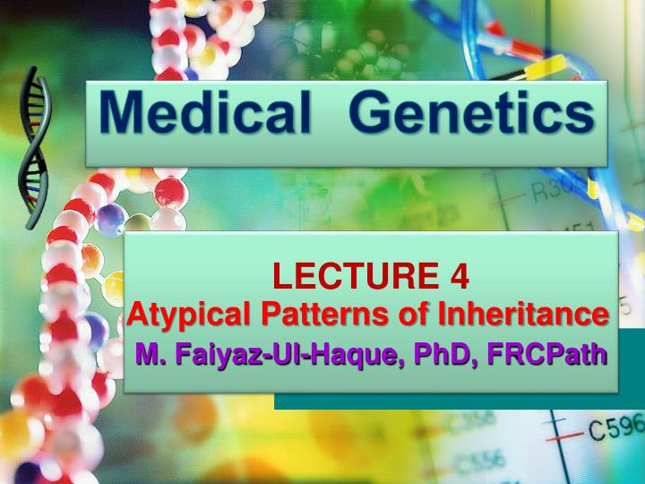 atypical patterns of inheritance