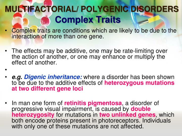 MULTIFACTORIAL/ POLYGENIC DISORDERS