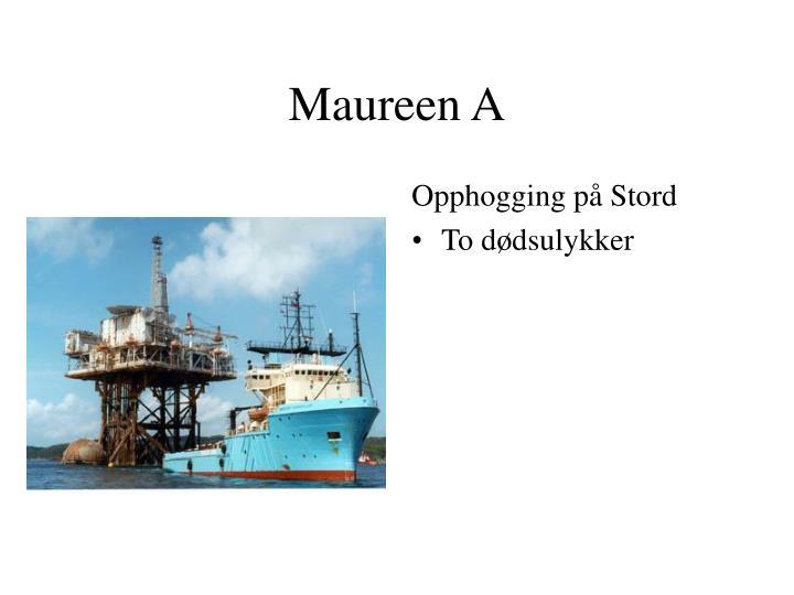 Maureen A
