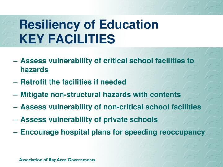 Resiliency of Education KEY FACILITIES