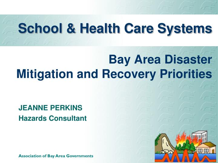 School health care systems bay area disaster mitigation and recovery priorities