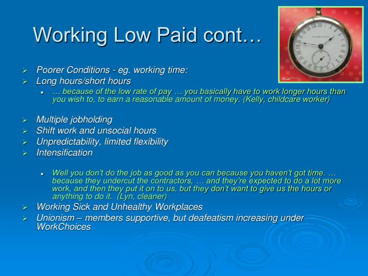 Working Low Paid cont…