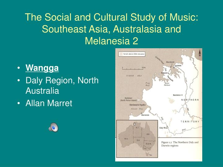 The Social and Cultural Study of Music: Southeast Asia, Australasia and Melanesia 2