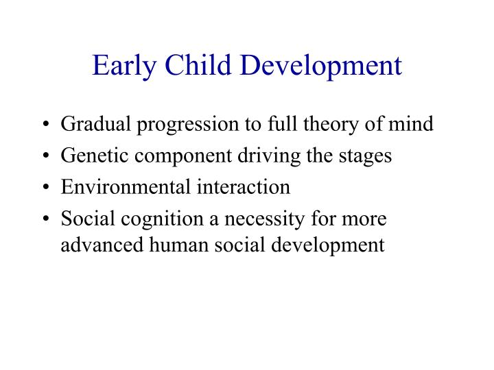 Early Child Development