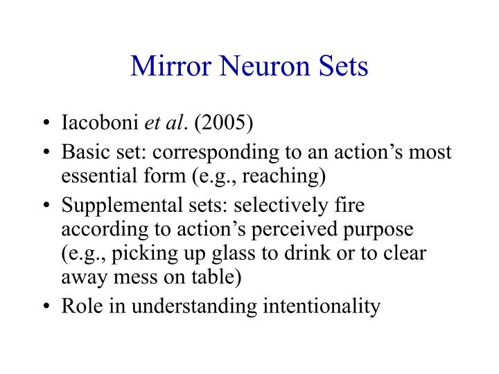 Mirror Neuron Sets