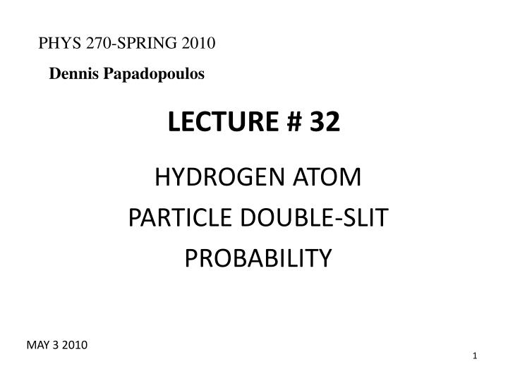 LECTURE # 32