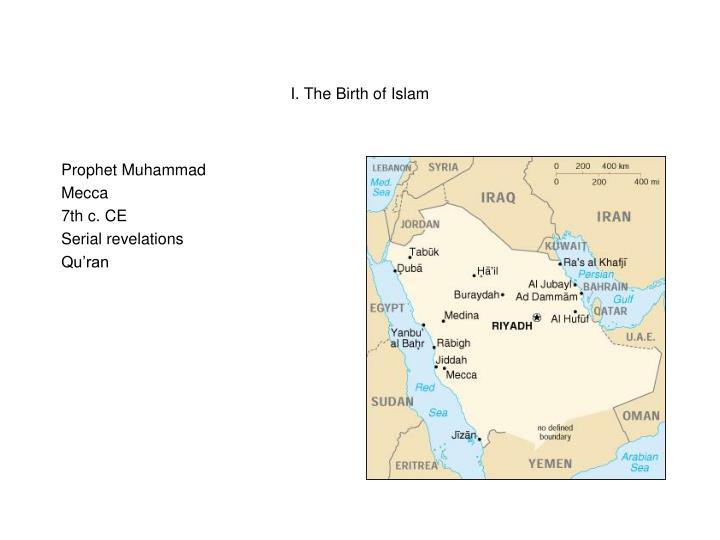 I. The Birth of Islam