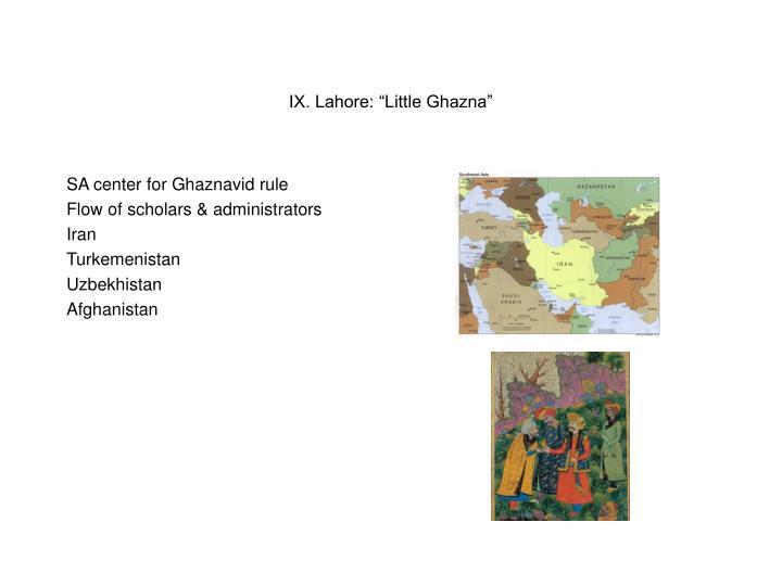 "IX. Lahore: ""Little Ghazna"""