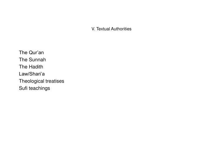 V. Textual Authorities