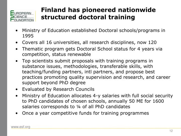 Finland has pioneered nationwide structured doctoral training