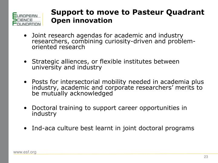 Support to move to Pasteur Quadrant