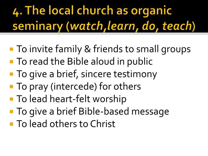 4. The local church as organic seminary (