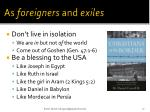 as foreigners and exiles